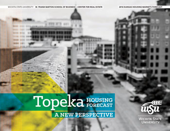 2016 Topeka Housing Market Forecast Publication
